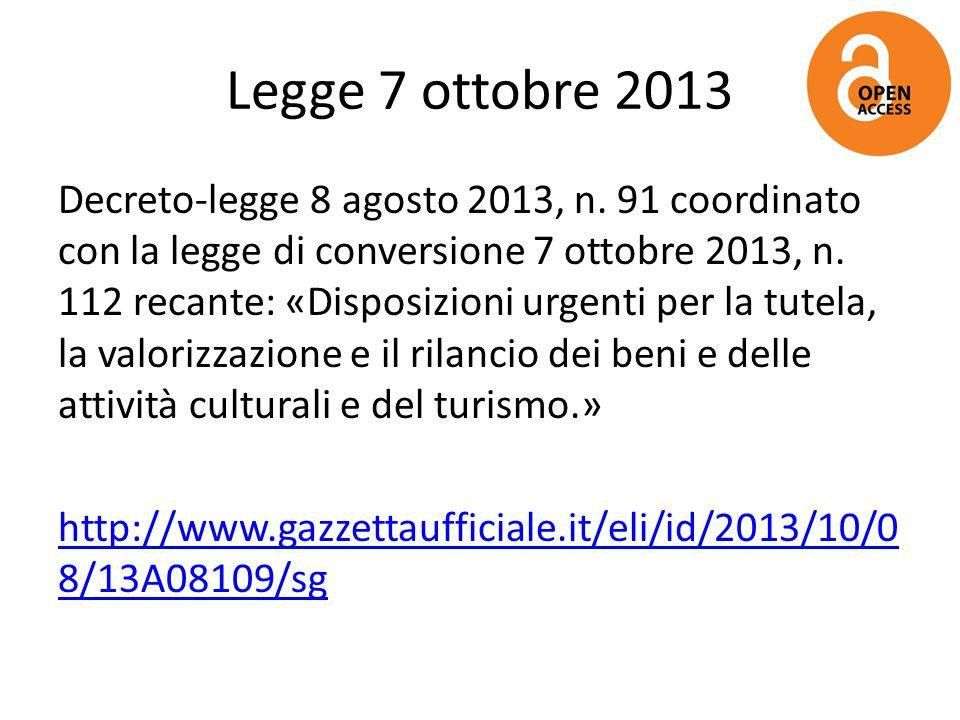 Legge 7 ottobre 2013 Decreto-legge 8 agosto 2013, n. 91 coordinato con la legge di conversione 7 ottobre 2013, n. 112 recante: «Disposizioni urgenti p