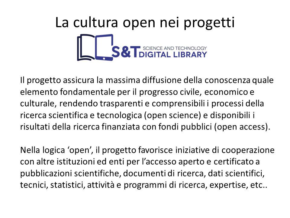 Il progetto assicura la massima diffusione della conoscenza quale elemento fondamentale per il progresso civile, economico e culturale, rendendo trasp