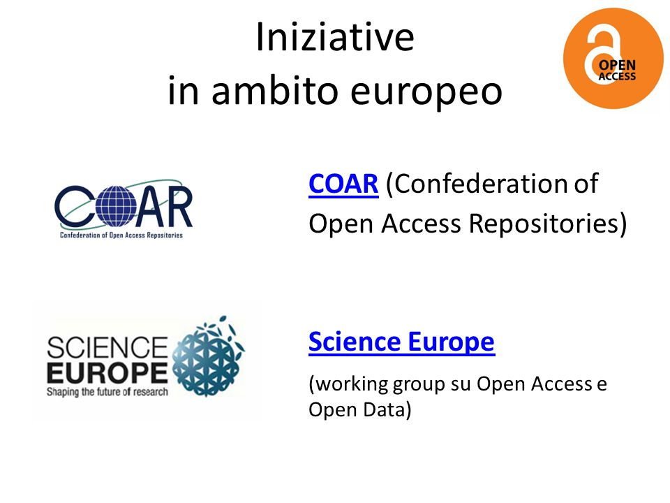 Progetti europei OpenAIRE (Open Access Infrastructure for Research in Europe) RECODE (Policy RECommendations for Open Access to Research Data in Europe)