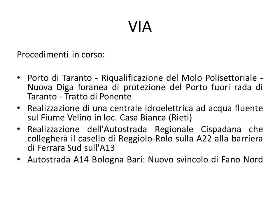 VIA Procedimenti in corso: Porto di Taranto - Riqualificazione del Molo Polisettoriale - Nuova Diga foranea di protezione del Porto fuori rada di Tara