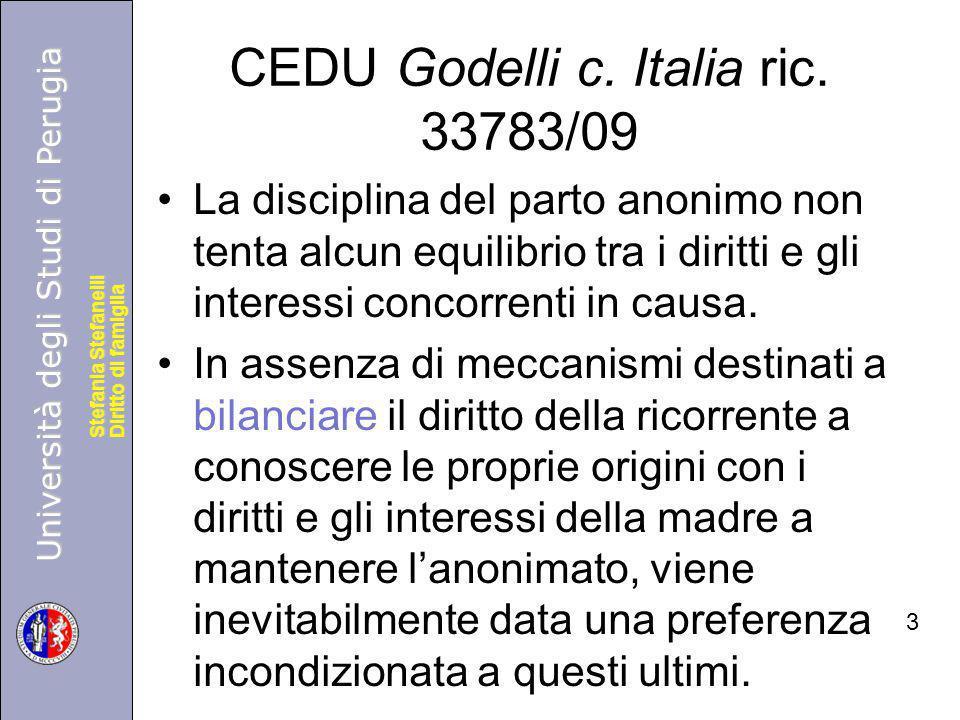 Università degli Studi di Perugia Diritto di famiglia Stefania Stefanelli Università degli Studi di Perugia Diritto di famiglia Stefania Stefanelli CEDU Godelli c.