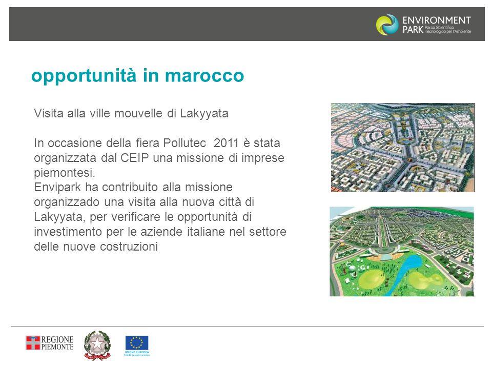 opportunità in marocco Visita alla ville mouvelle di Lakyyata In occasione della fiera Pollutec 2011 è stata organizzata dal CEIP una missione di impr