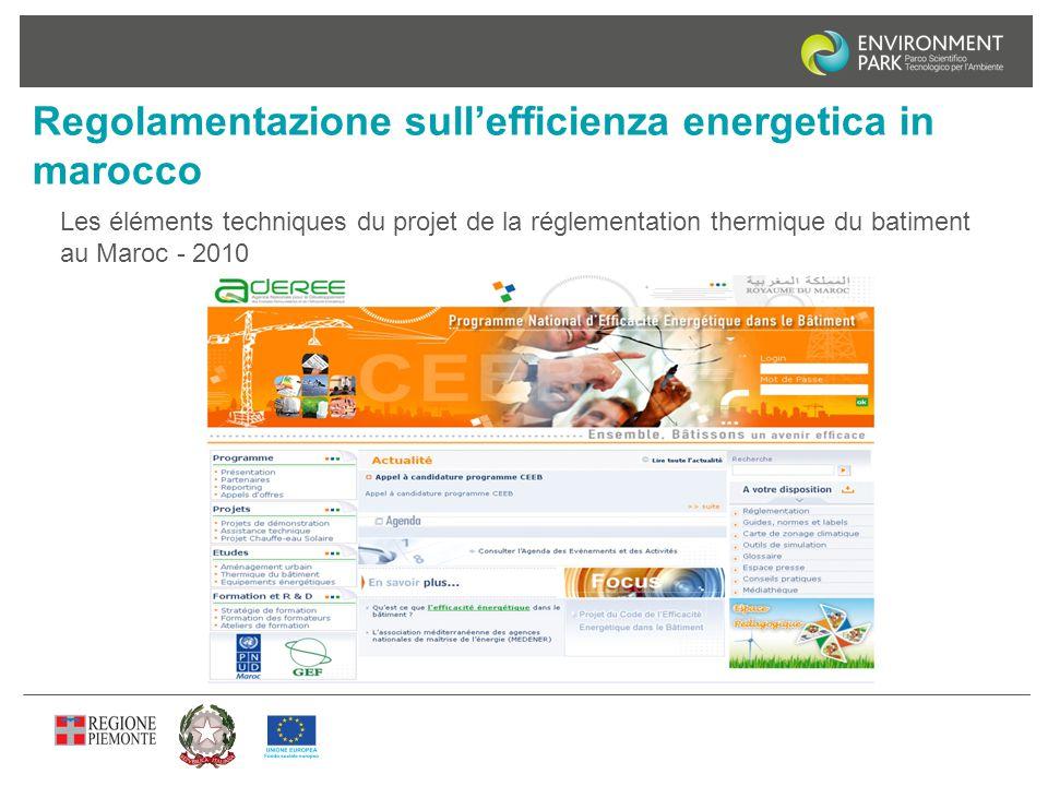 Regolamentazione sull'efficienza energetica in marocco Les éléments techniques du projet de la réglementation thermique du batiment au Maroc - 2010