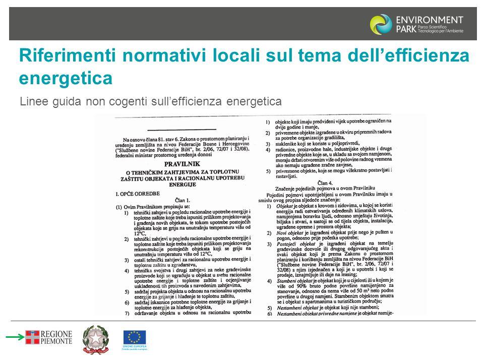 Riferimenti normativi locali sul tema dell'efficienza energetica Linee guida non cogenti sull'efficienza energetica