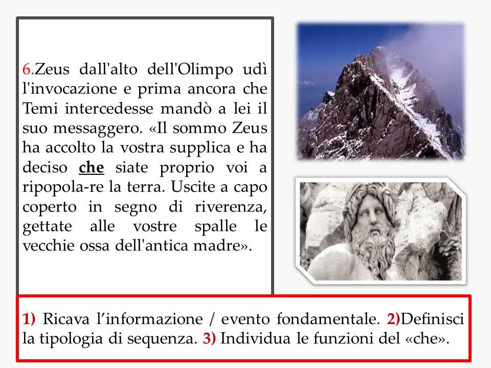 6.Zeus dall'alto dell'Olimpo udì l'invocazione e prima ancora che Temi intercedesse mandò a lei il suo messaggero. «Il sommo Zeus ha accolto la vostra