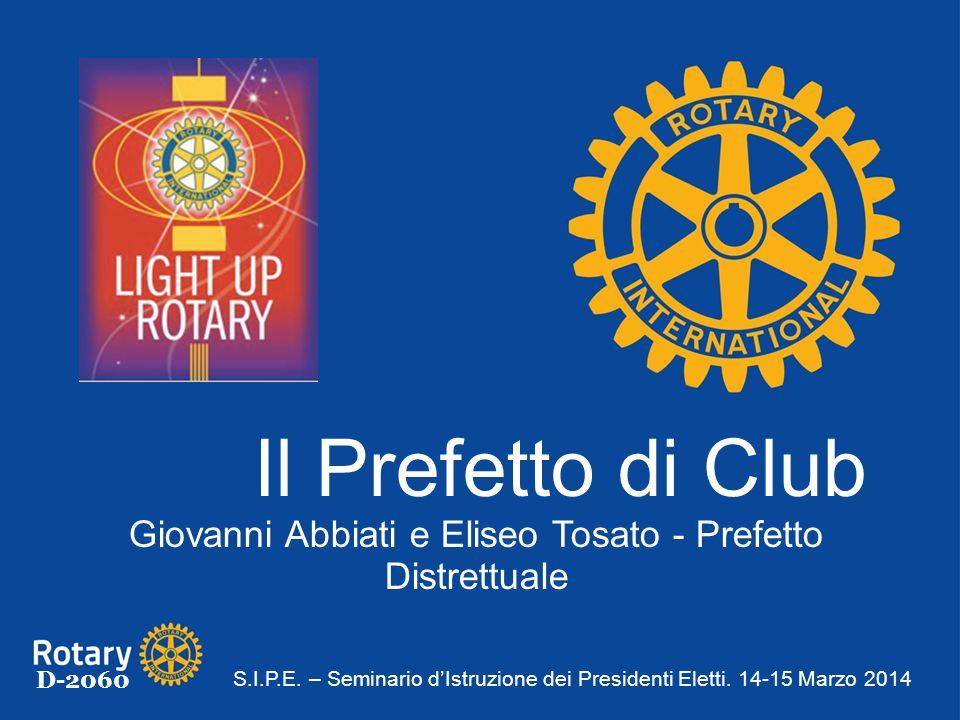 D-2060 Il Prefetto di Club Giovanni Abbiati e Eliseo Tosato - Prefetto Distrettuale S.I.P.E.