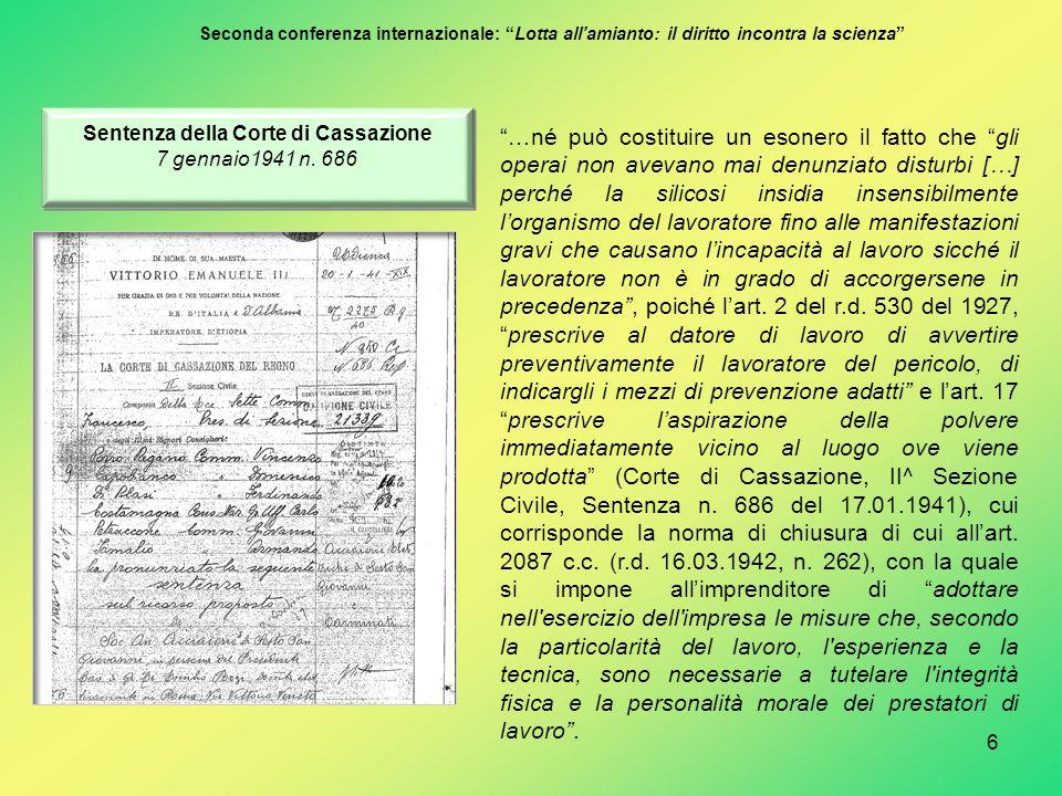 """6 Seconda conferenza internazionale: """"Lotta all'amianto: il diritto incontra la scienza"""" """"…né può costituire un esonero il fatto che """"gli operai non a"""