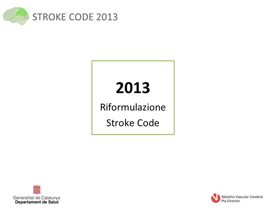 STROKE CODE 2013 2013 Riformulazione Stroke Code
