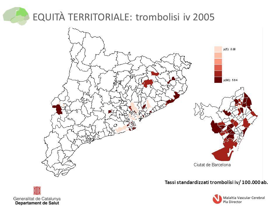 EQUITÀ TERRITORIALE: trombolisi iv 2005 Tassi standardizzati trombolísi iv/ 100.000 ab.