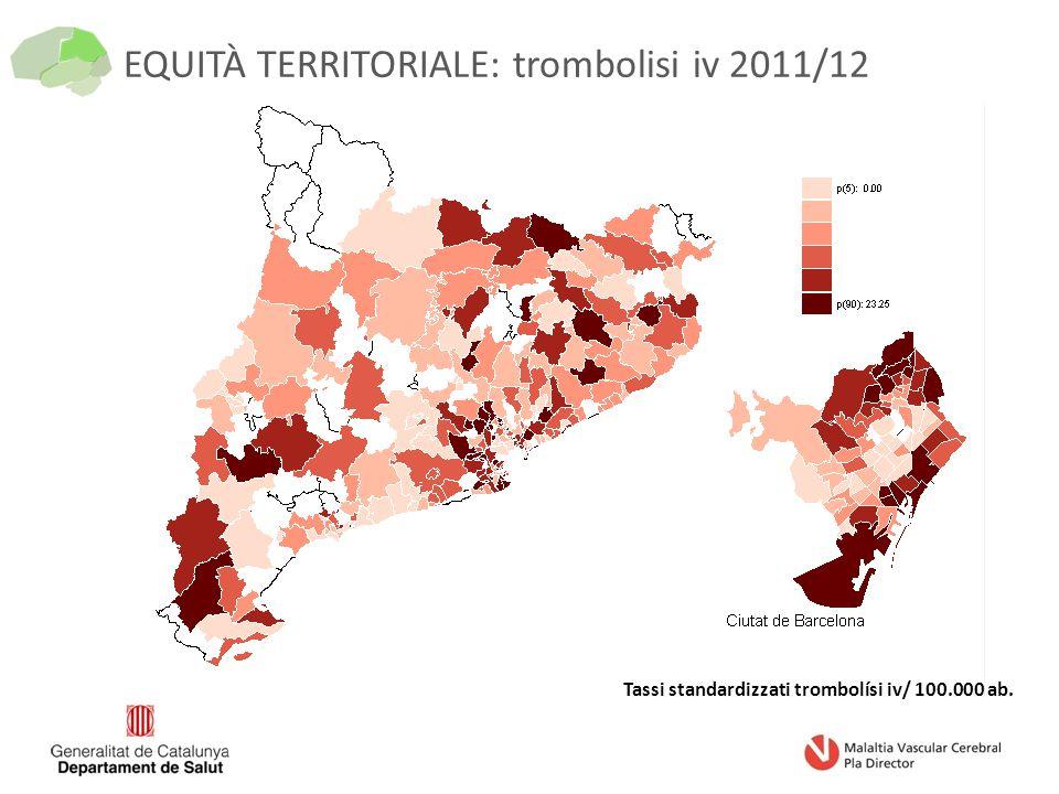 EQUITÀ TERRITORIALE: trombolisi iv 2011/12 Tassi standardizzati trombolísi iv/ 100.000 ab.
