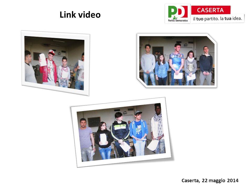 Caserta, 22 maggio 2014 Link video