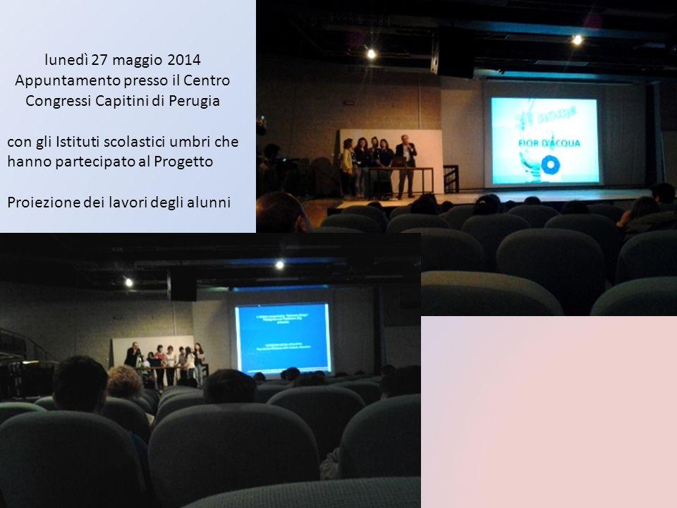 lunedì 27 maggio 2014 Appuntamento presso il Centro Congressi Capitini di Perugia con gli Istituti scolastici umbri che hanno partecipato al Progetto