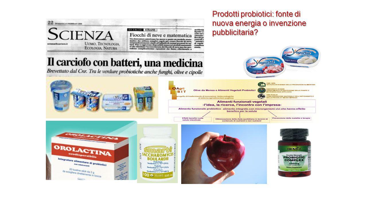 Prodotti probiotici: fonte di nuova energia o invenzione pubblicitaria?