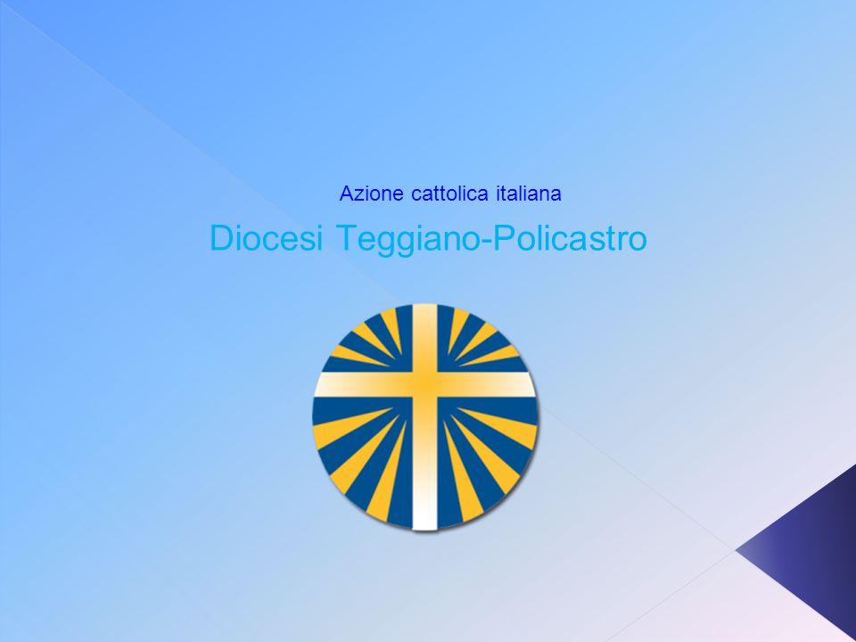 Azione cattolica italiana Diocesi Teggiano-Policastro