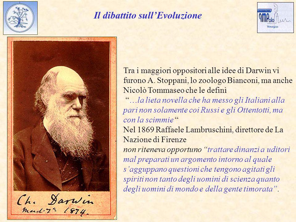 Il dibattito sull'Evoluzione Tra i maggiori oppositori alle idee di Darwin vi furono A.