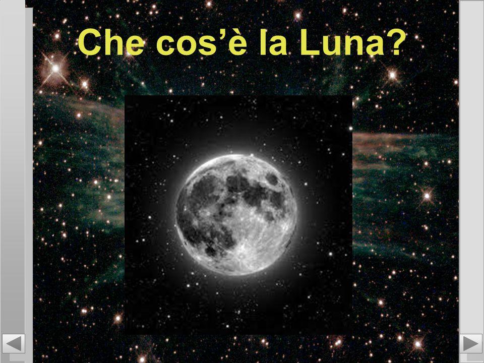 Che cos'è la Luna?