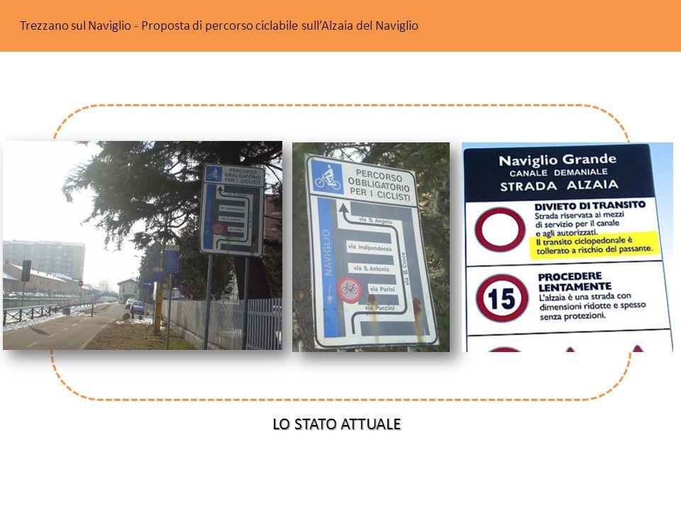 Trezzano sul Naviglio - Proposta di percorso ciclabile sull'Alzaia del Naviglio LO STATO ATTUALE