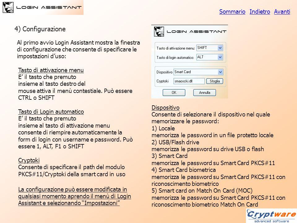 Al primo avvio Login Assistant mostra la finestra di configurazione che consente di specificare le impostazioni d'uso: 4) Configurazione Tasto di atti