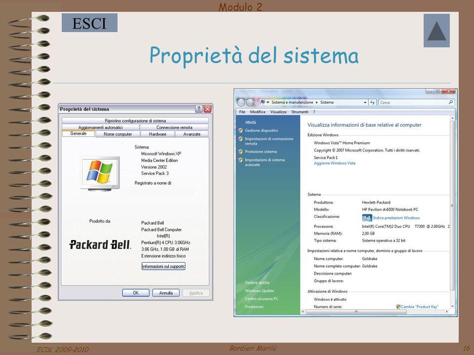 Modulo 2 ESCI ECDL 2009-2010 Bordieri Marilù16 Proprietà del sistema