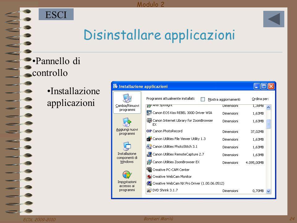 Modulo 2 ESCI ECDL 2009-2010 Bordieri Marilù24 Disinstallare applicazioni Pannello di controllo Installazione applicazioni