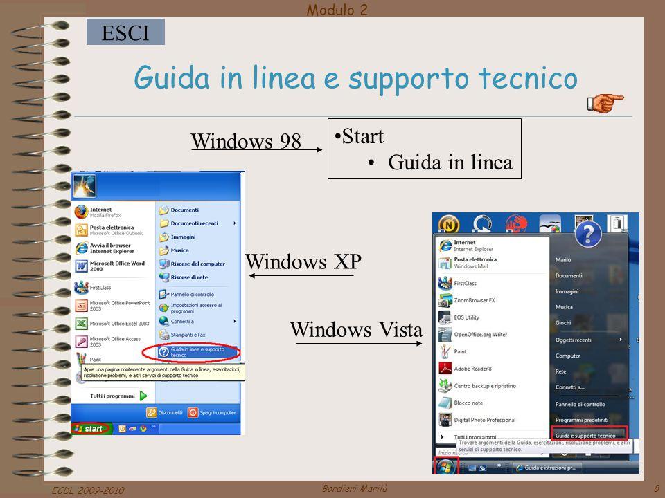 Modulo 2 ESCI ECDL 2009-2010 Bordieri Marilù29 Riconoscere le icone più comuni Unità Floppy Unità CD o Masterizzatore Unità Hard Disk Stampanti Windows 98