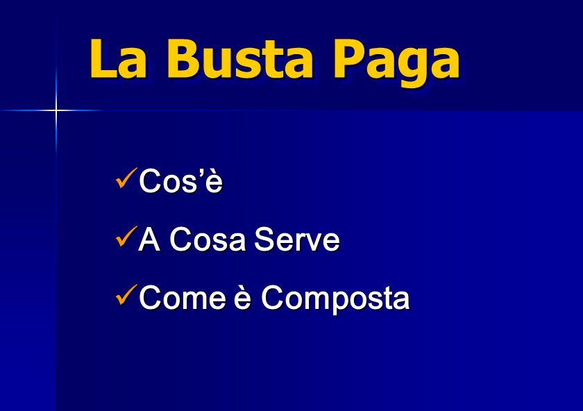 """""""Come leggere la Busta Paga"""" a cura di: Antonio G. BUONOMO a cura di: Antonio G. BUONOMO"""