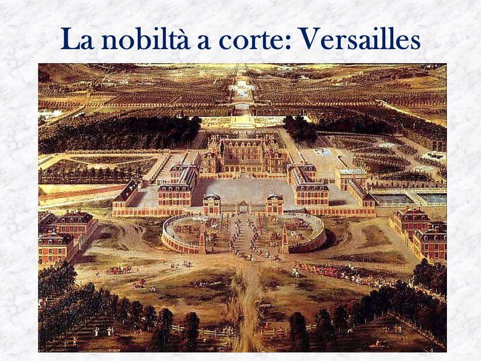 La nobiltà a corte: Versailles