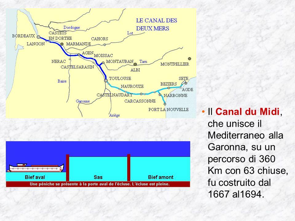 Il Canal du Midi, che unisce il Mediterraneo alla Garonna, su un percorso di 360 Km con 63 chiuse, fu costruito dal 1667 al1694.