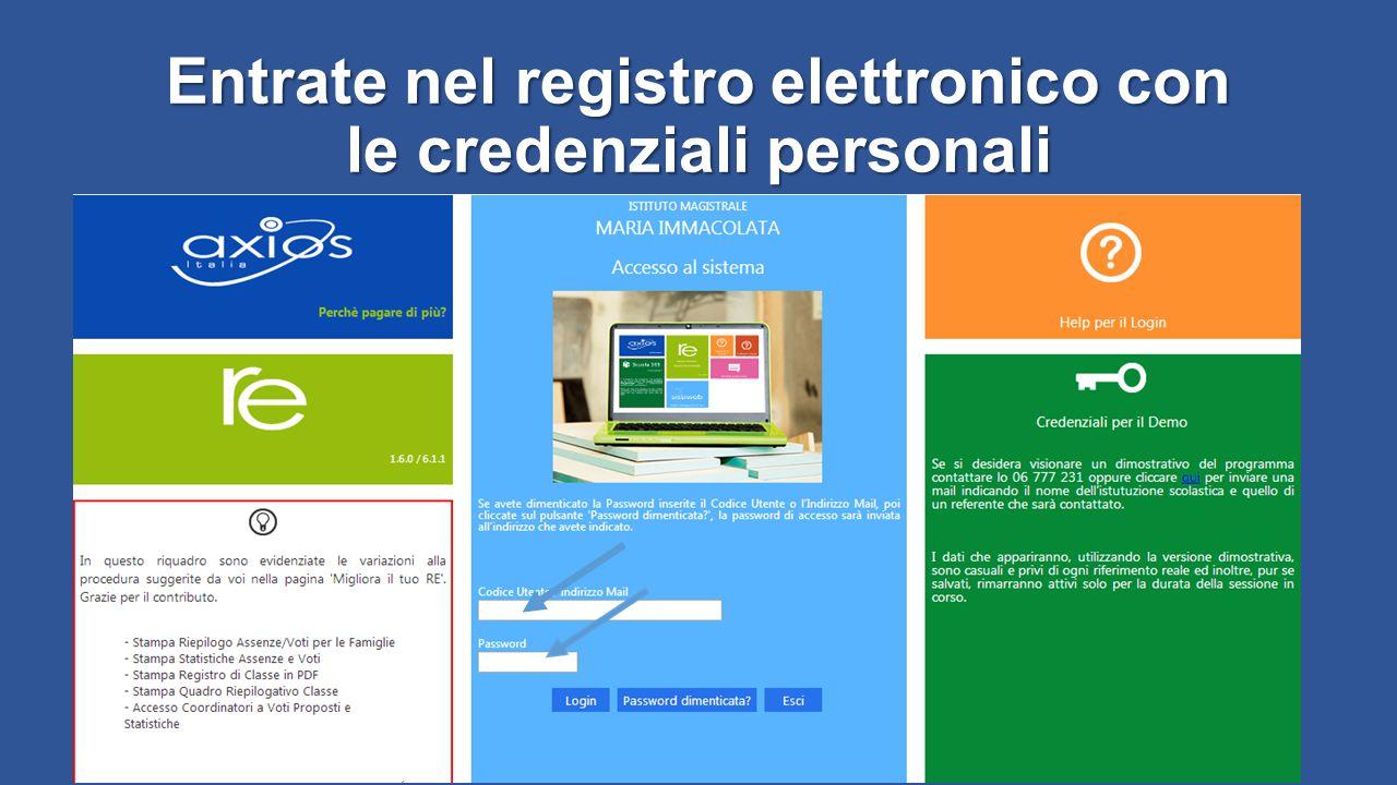 Entrate nel registro elettronico con le credenziali personali