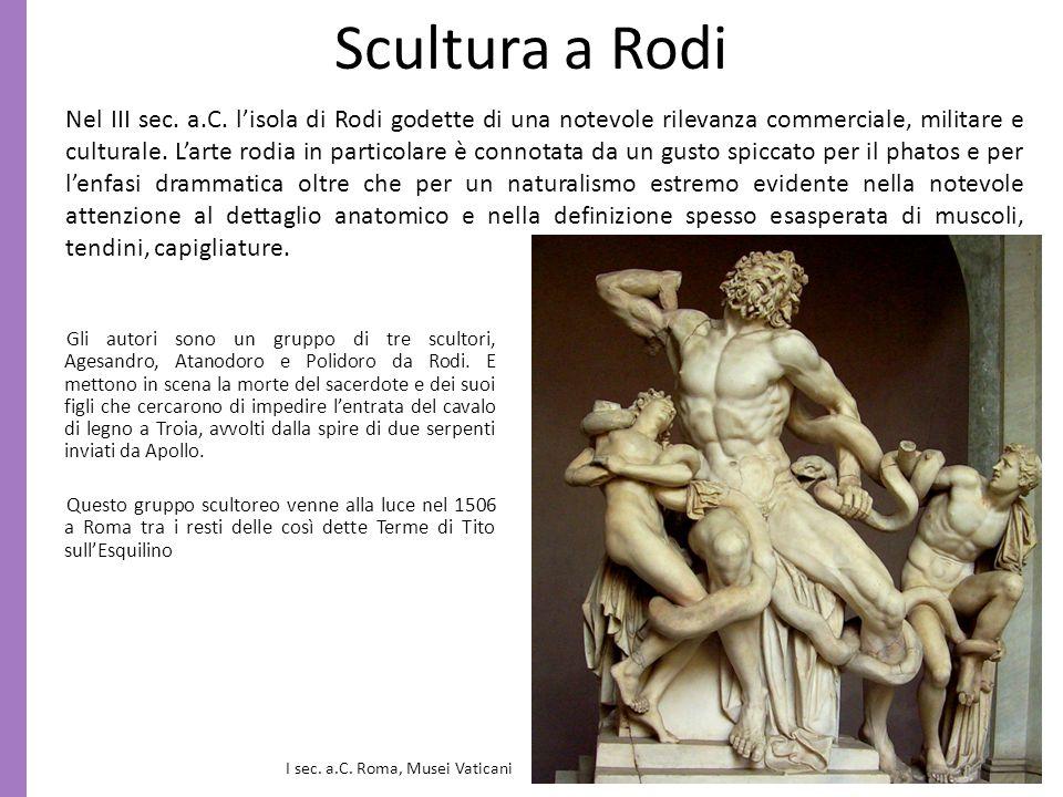 Scultura a Rodi Gli autori sono un gruppo di tre scultori, Agesandro, Atanodoro e Polidoro da Rodi. E mettono in scena la morte del sacerdote e dei su