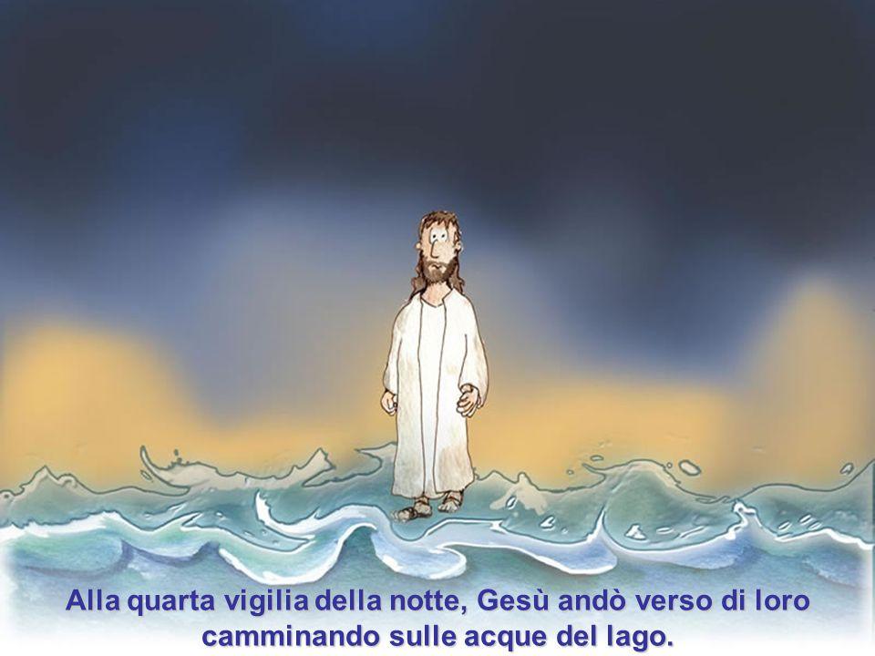 Il lago era sempre più agitato e gli Apostoli erano preoccupati