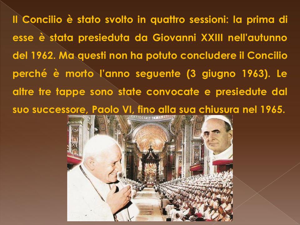 Prof. Vincenzo Cremone Il Concilio è stato svolto in quattro sessioni: la prima di esse è stata presieduta da Giovanni XXIII nell'autunno del 1962. Ma