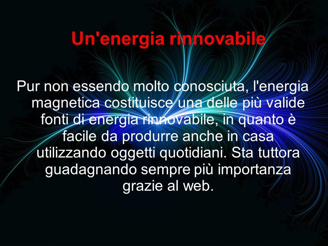Nikola Tesla L energia magnetica sfrutta la naturale capacità dei metalli di attrarsi e respingersi per produrre energia.