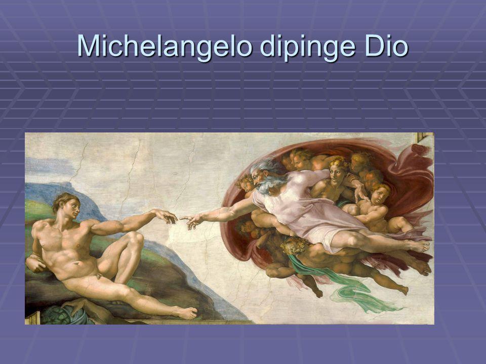 Michelangelo dipinge Dio