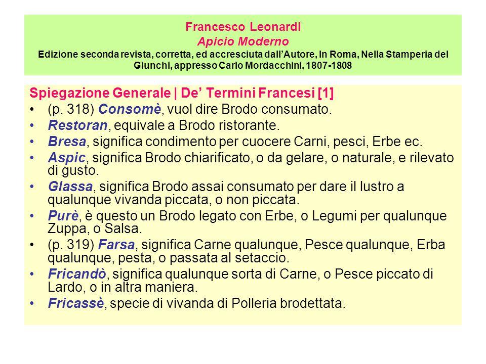 Francesco Leonardi Apicio Moderno Edizione seconda revista, corretta, ed accresciuta dall'Autore, In Roma, Nella Stamperia del Giunchi, appresso Carlo