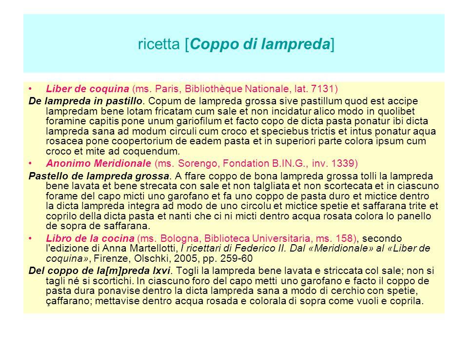 ricetta [Coppo di lampreda] Liber de coquina (ms. Paris, Bibliothèque Nationale, lat. 7131) De lampreda in pastillo. Copum de lampreda grossa sive pas