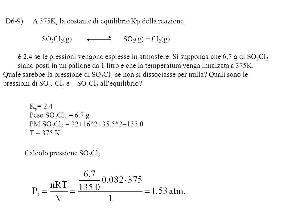  = 0.788moli e come il volume è un litro [HI] = 2  = 2·0.788 = 1.576 M PM HI = 126.9 + 1.0 = 127.9 g di HI = moli · PM = 1.576·127.9 = 202.1 g