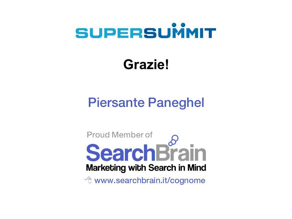 Proud Member of Grazie! Piersante Paneghel  www.searchbrain.it/cognome