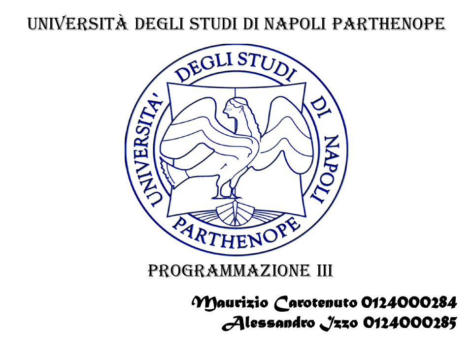 Università degli Studi di Napoli Parthenope programmazione III
