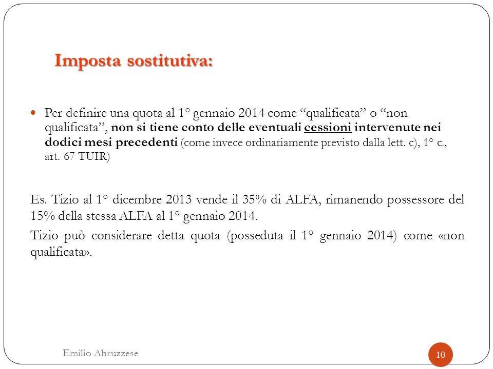 """Imposta sostitutiva: Per definire una quota al 1° gennaio 2014 come """"qualificata"""" o """"non qualificata"""", non si tiene conto delle eventuali cessioni int"""