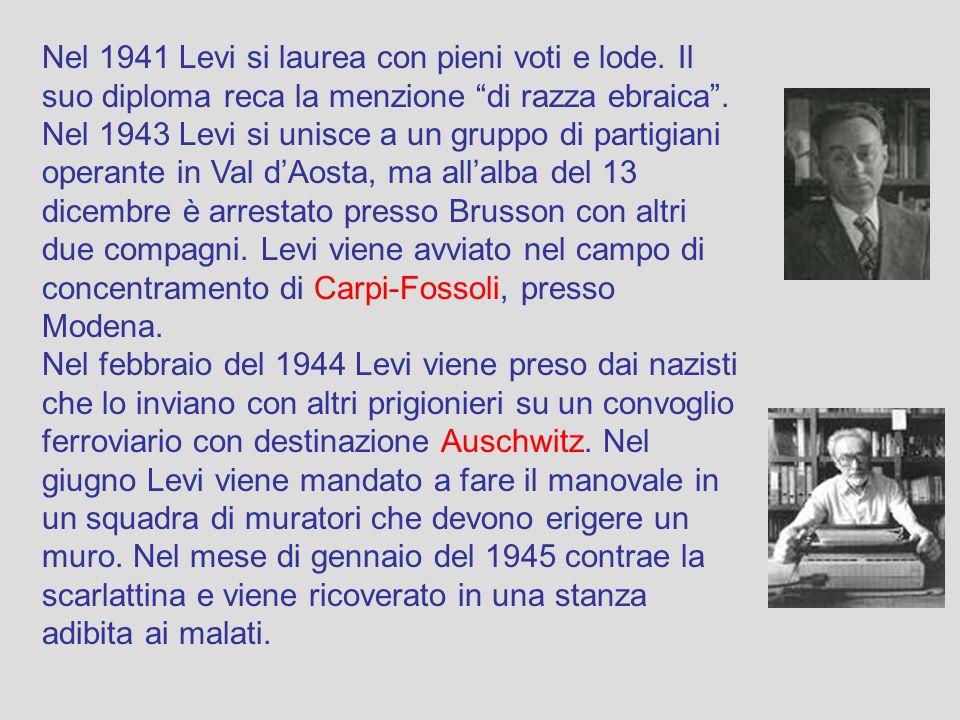 Nel 1941 Levi si laurea con pieni voti e lode.Il suo diploma reca la menzione di razza ebraica .