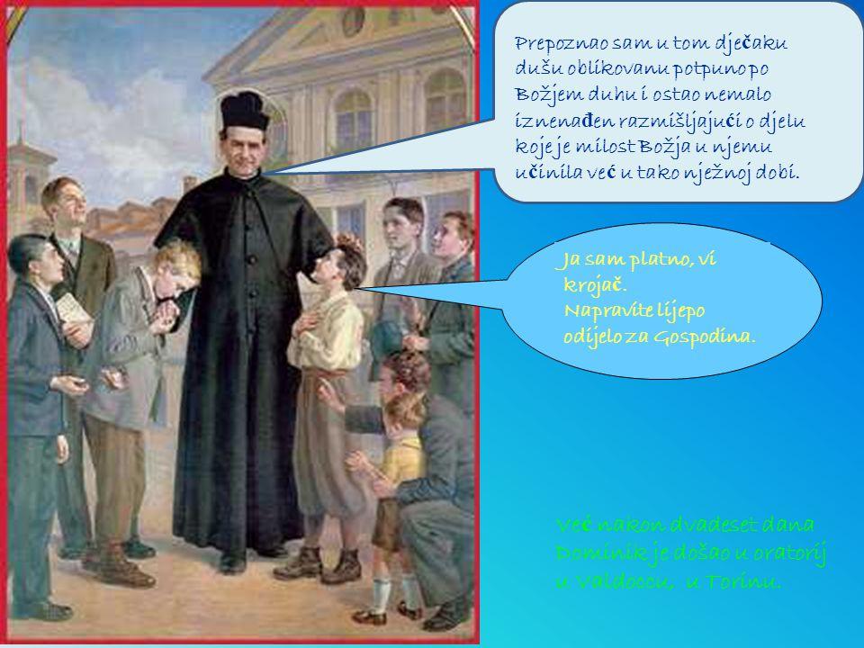 Brzo je napredovao na putu koji mu je don Bosco savjetovao kako bi ostvario svoj veliki san: postati svet .