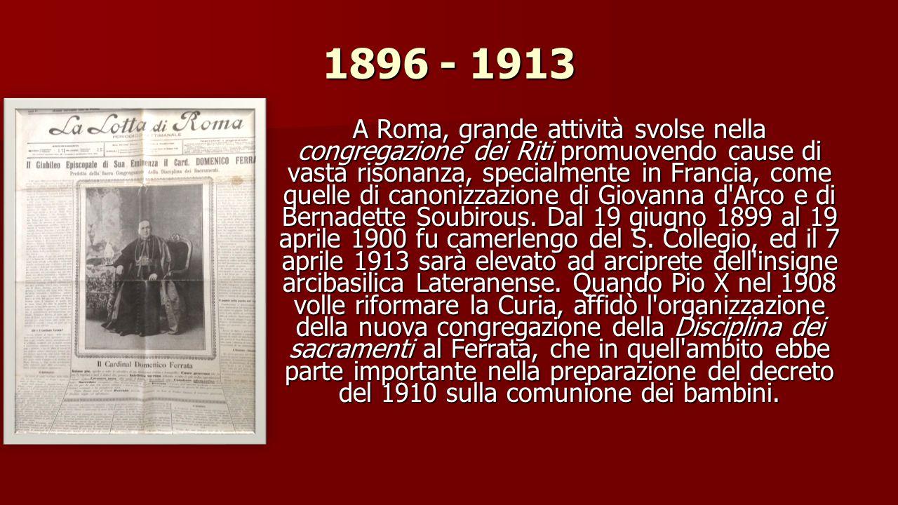 1891 - 1896 Ferrata venne accolto molto bene dal governo e dagli ambienti politici francesi.