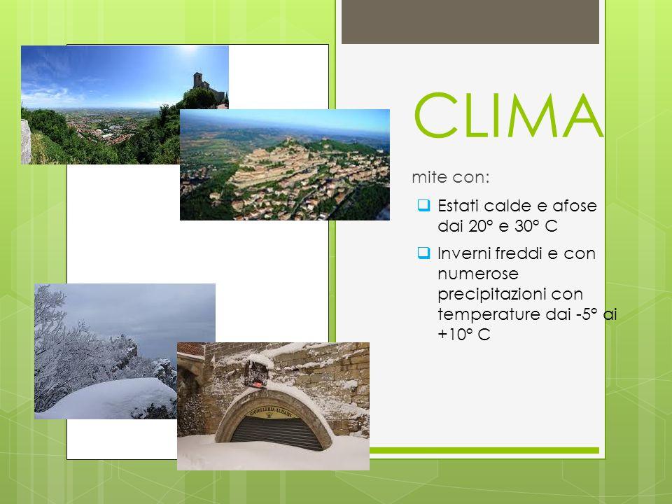 CLIMA mite con:  Estati calde e afose dai 20° e 30° C  Inverni freddi e con numerose precipitazioni con temperature dai -5° ai +10° C