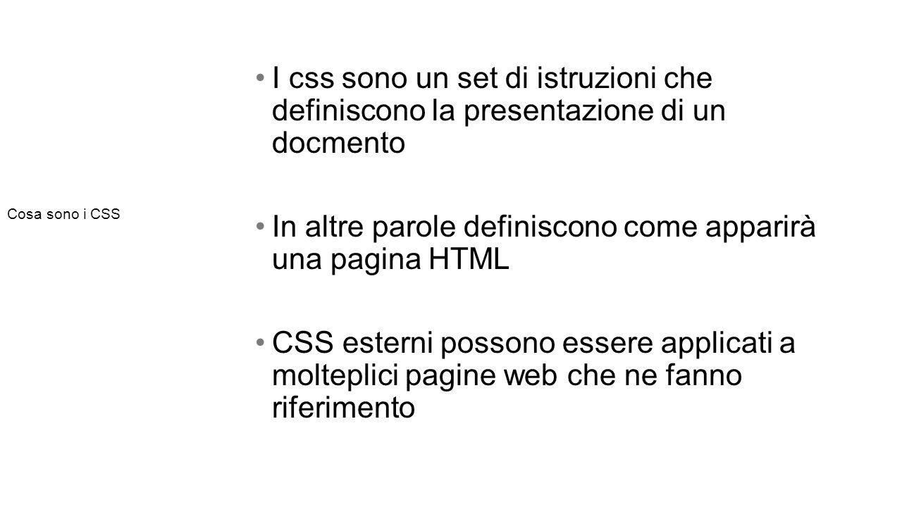 Quindi…class VS id CLASSI In html si attribuiscono con l'attributo class= nome_classe In css si dichiarano con il selettore.nome_classe Una classe puo essere applicata a piu oggetti della pagina.