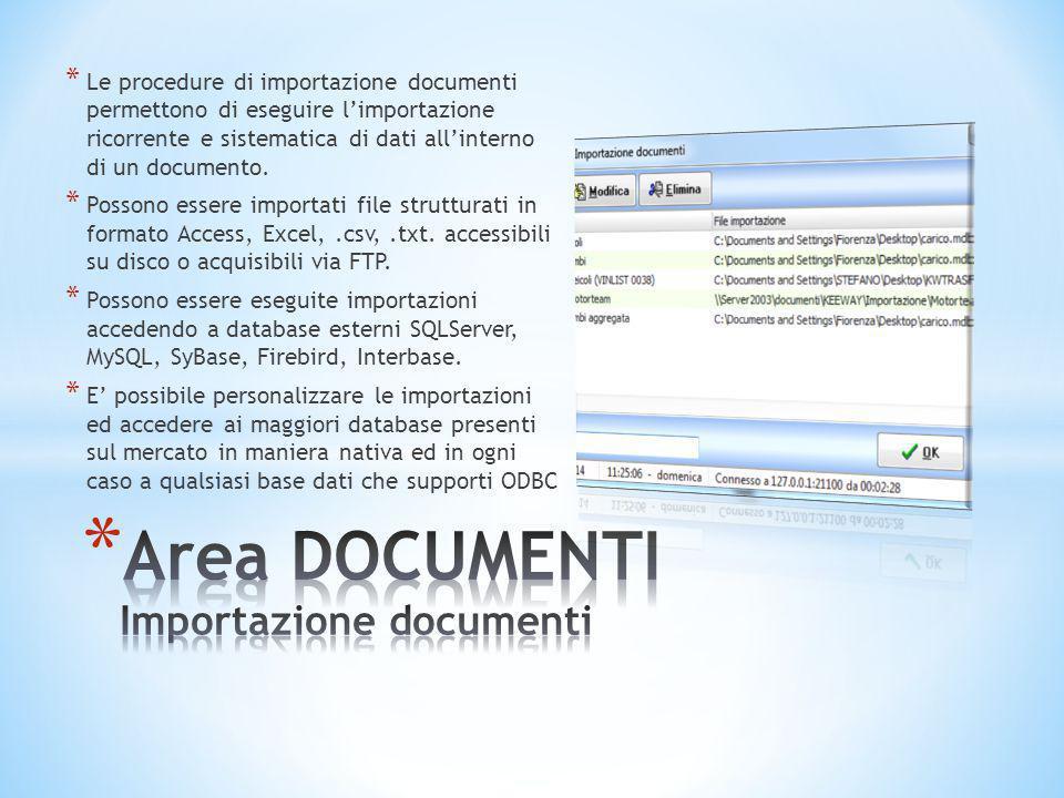 * Le procedure di importazione documenti permettono di eseguire l'importazione ricorrente e sistematica di dati all'interno di un documento. * Possono