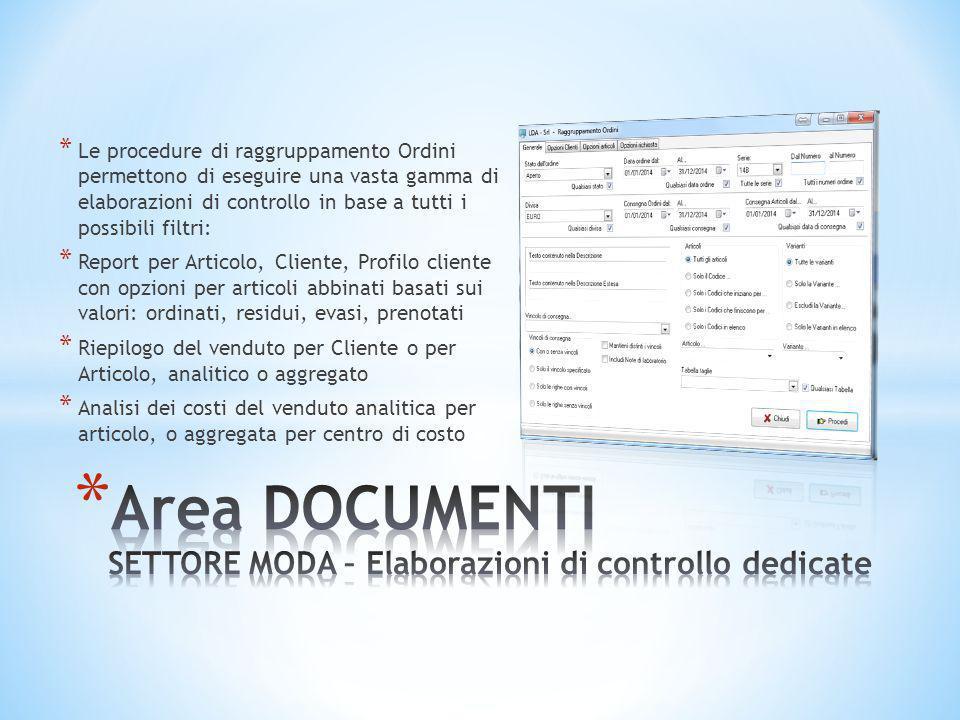 * Le procedure di raggruppamento Ordini permettono di eseguire una vasta gamma di elaborazioni di controllo in base a tutti i possibili filtri: * Repo
