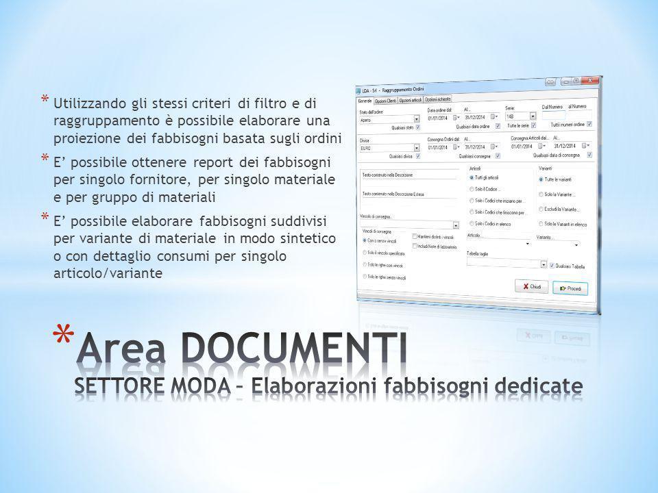 * Utilizzando gli stessi criteri di filtro e di raggruppamento è possibile elaborare una proiezione dei fabbisogni basata sugli ordini * E' possibile