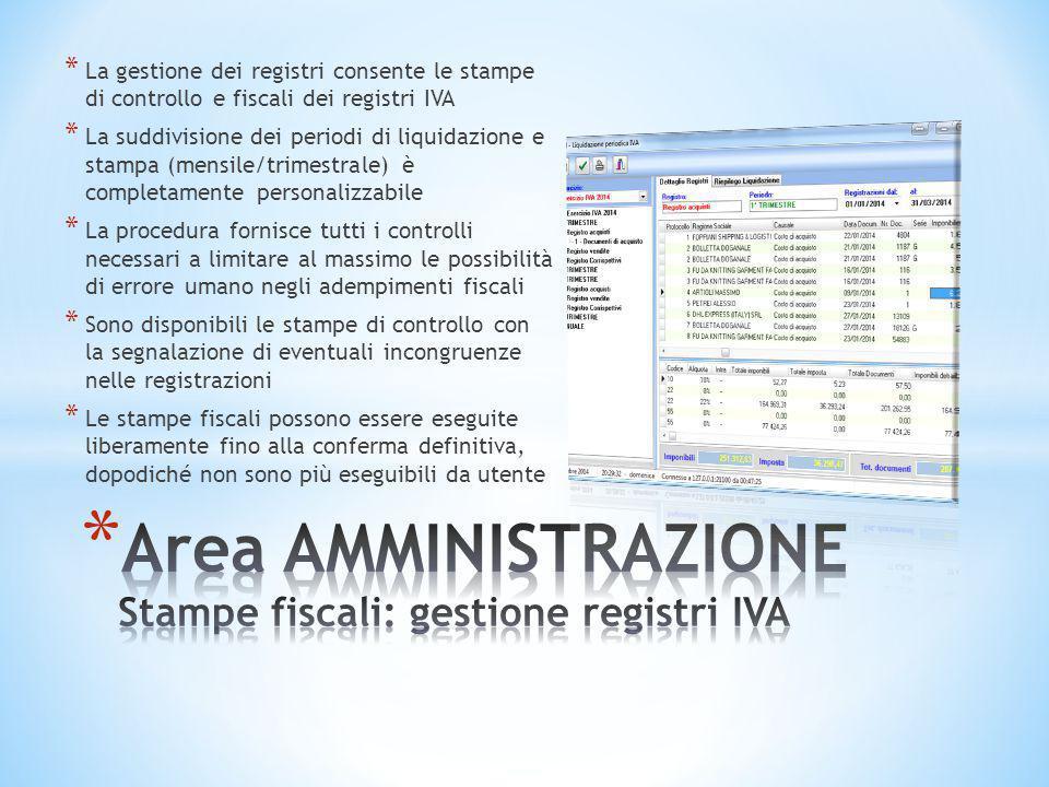* La gestione dei registri consente le stampe di controllo e fiscali dei registri IVA * La suddivisione dei periodi di liquidazione e stampa (mensile/
