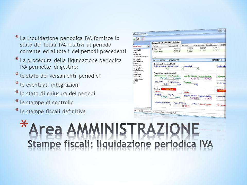* La Liquidazione periodica IVA fornisce lo stato dei totali IVA relativi al periodo corrente ed ai totali dei periodi precedenti * La procedura della